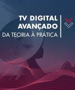 Trilha: TV Digital Avançado - Da Teoria à Prática